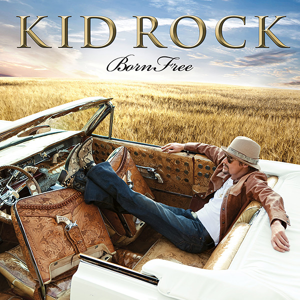 Kid-Rock-Born-Free-Final-Cover1