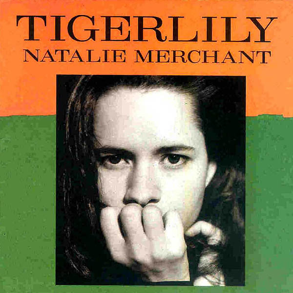 Natalie_Merchant-Tiger_Lily-Frontal