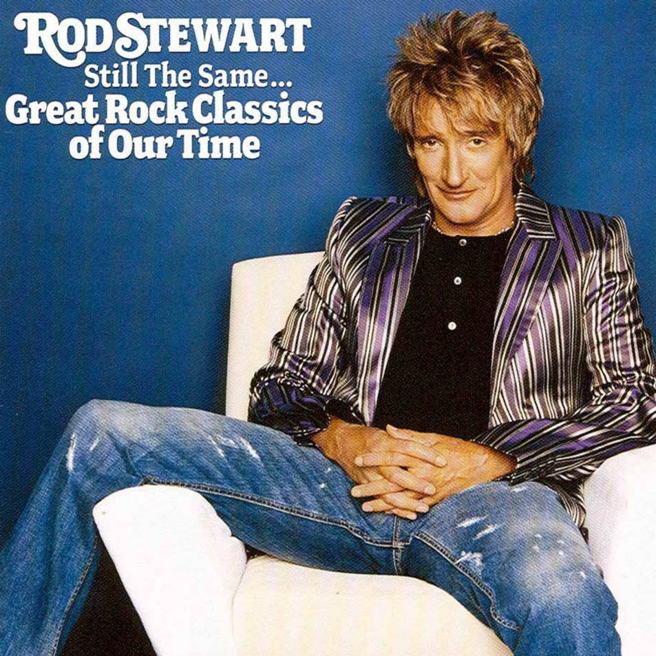 Rod_Stewart-Still_The_Same_Great_Rock_Classics_Of_Our_Time-Frontal