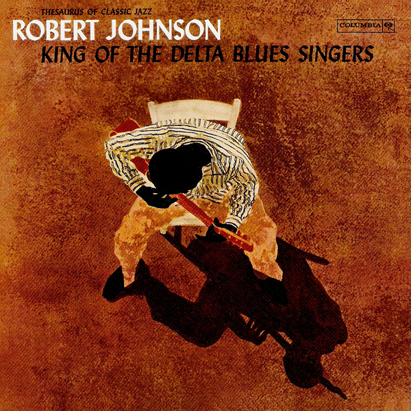 robert_johnson_king_of_the_delta_blues_singers