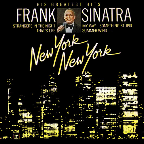 フランク・シナトラ『New York, New York-His greatest hits』