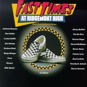 サウンドトラック『FAST TIMES AT RIDGEMONT HIGH』