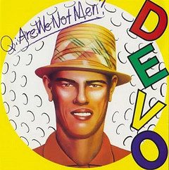 Are_We_Not_Men_We_Are_Devo!