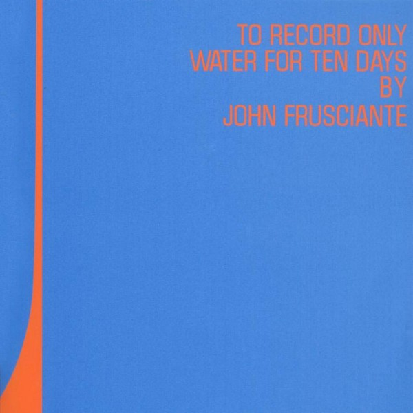 john_frusciante_to_record_only_water_for_ten_days
