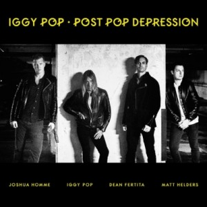 Iggy Pop『Post Pop Depression』