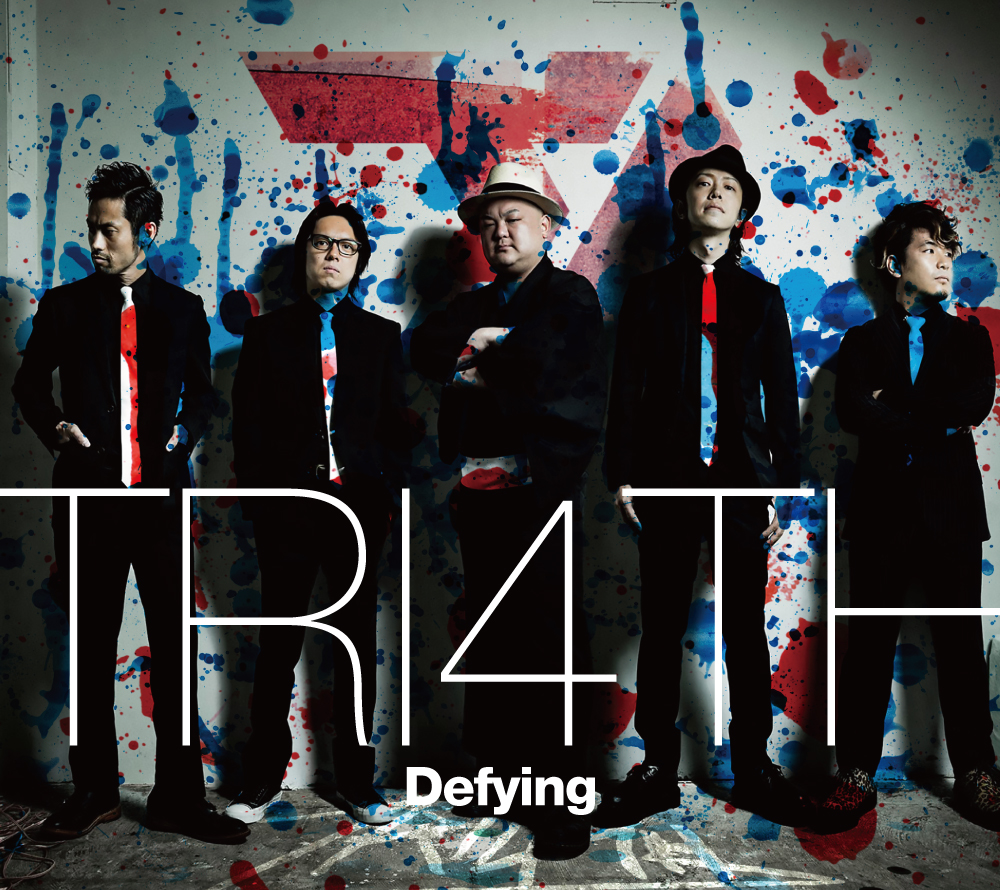 TRI4TH『Defying』