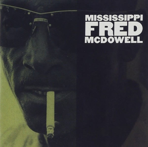 Mississippi_Fred_McDowell-Mississippi_Fred_McDowell