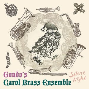 Gondo's Carol Brass Ensemble『Silent Night』<