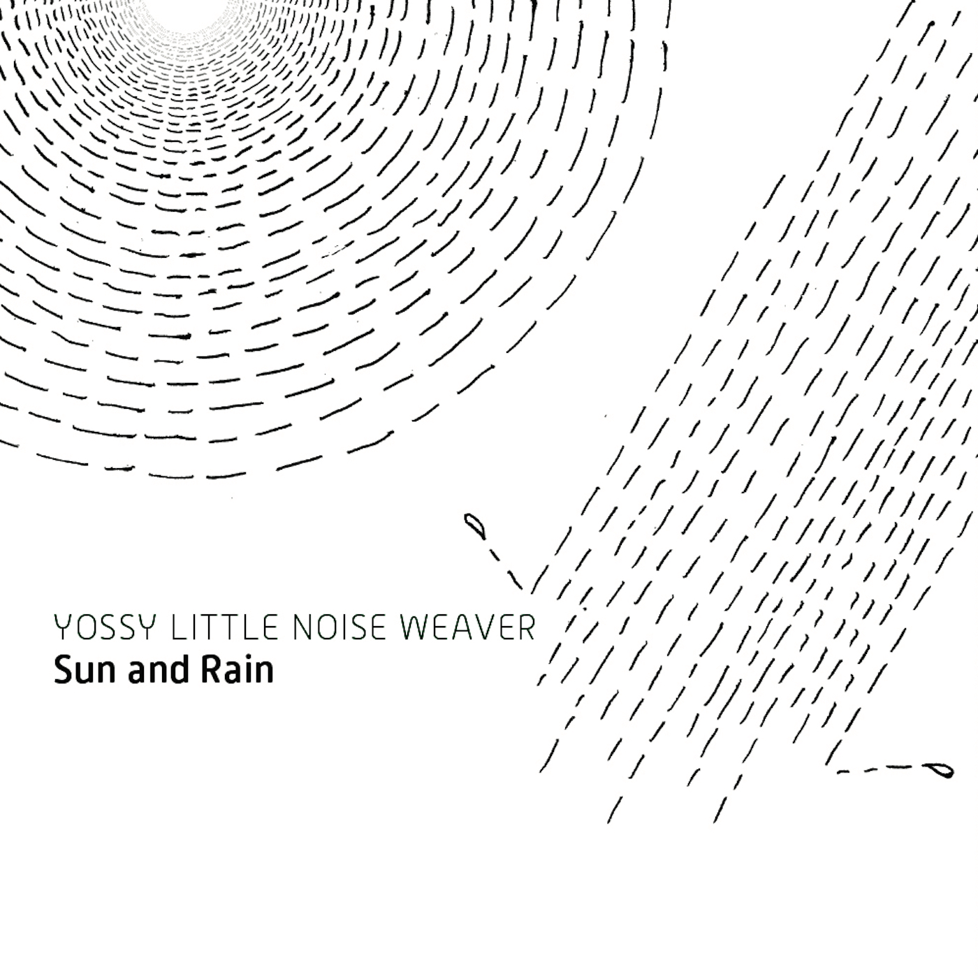 YOSSY LITTLE NOISE WEAVER『Sun and  Rain』
