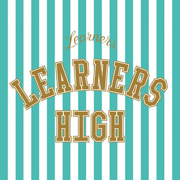 LEARNERS『LEARNERS HIGH』