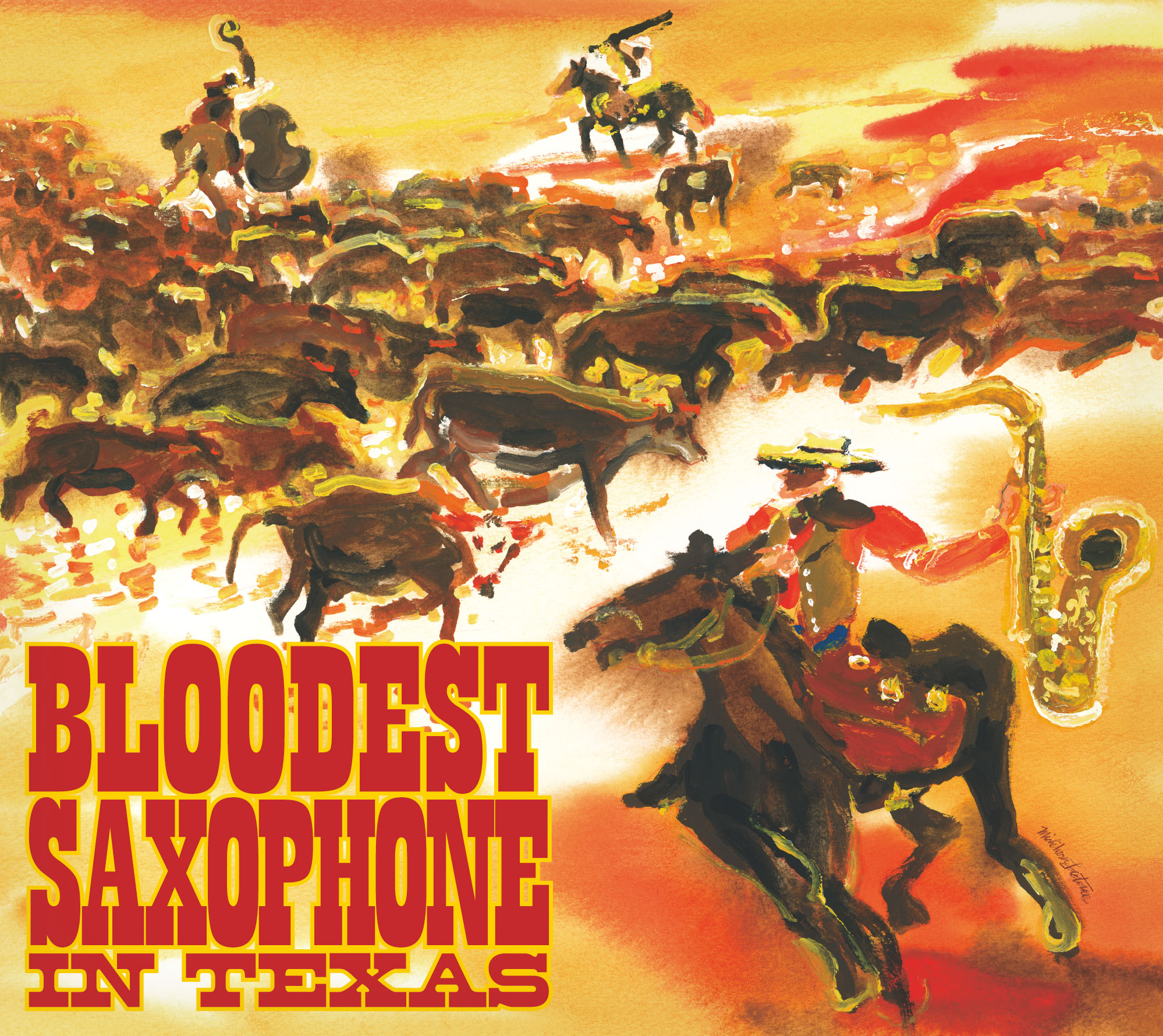 BLOODEST SAXOPHONE『IN TEXAS』